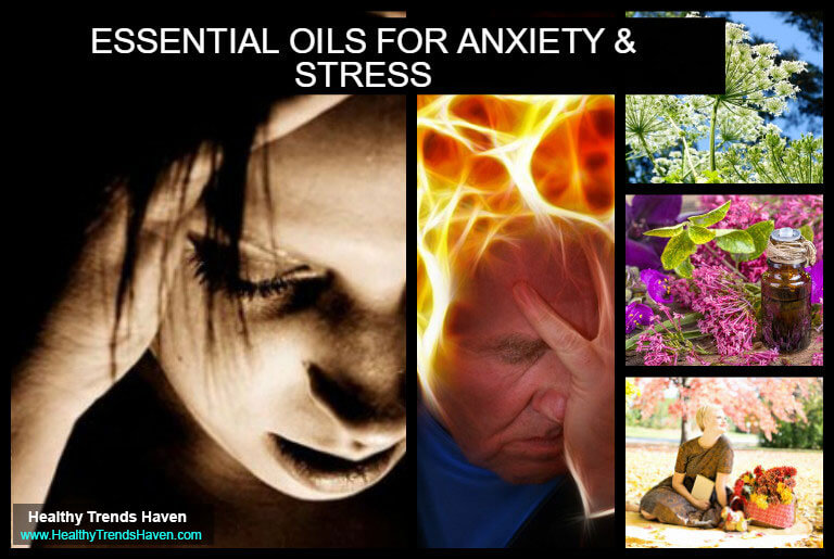 Essential Oils For Anxiety and Stress