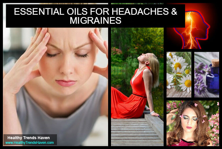Essential Oils For Headaches and Migraines