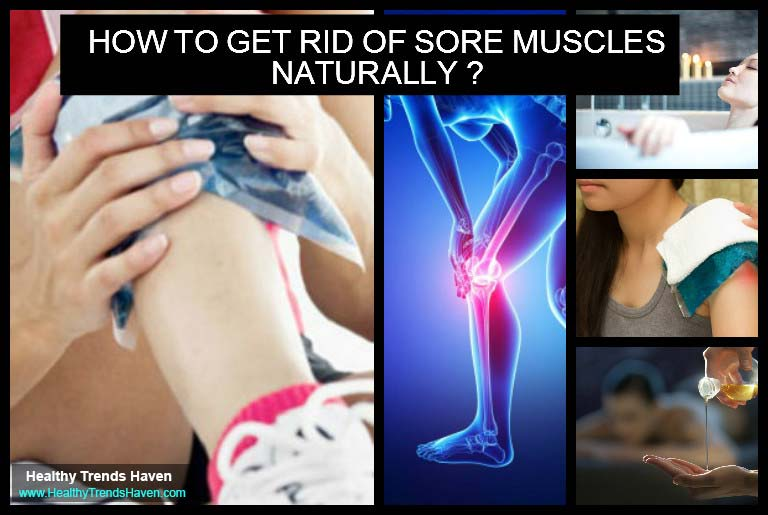 How to get rid of sore muscles